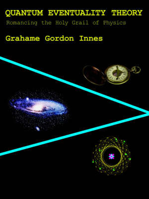 Quantum Eventuality Theory by Grahame , Gordon Innes image