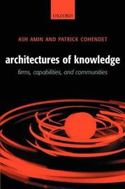 Architectures of Knowledge by Ash Amin