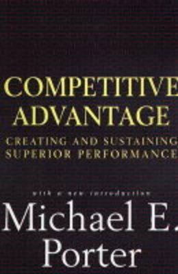 Competitive Advantage by Michael E. Porter image