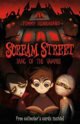 Scream Street: Fang of the Vampire by Tommy Donbavand image