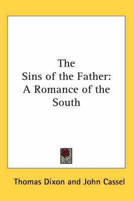 The Sins of the Father: A Romance of the South by Thomas Dixon image