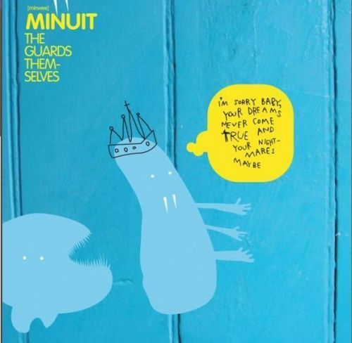 The Guards Themselves by Minuit