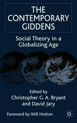The Contemporary Giddens by Christopher Bryant