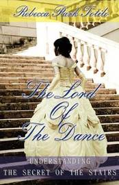 The Lord of the Dance by Rebecca Park Totilo