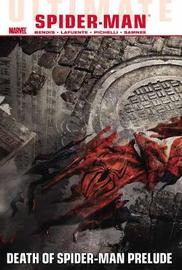 Ultimate Comics Spider-Man: Volume 3 by Brian Michael Bendis
