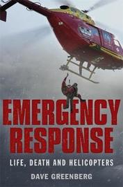 Emergency Response by Dave Greenberg