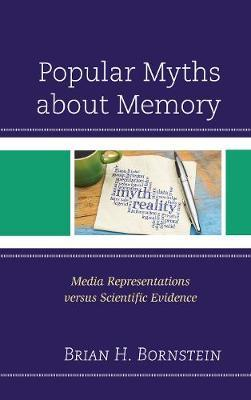 Popular Myths about Memory by Brian H. Bornstein image