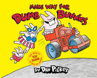 Make Way For Dumb Bunnies by Dav Pilkey image