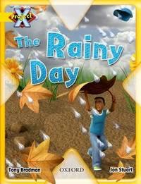 Project X: Weather: the Rainy Day by Tony Bradman image