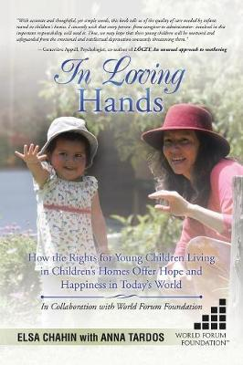 In Loving Hands by Elsa Chahin