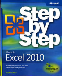 Microsoft Excel 2010 Step by Step by Curtis D. Frye
