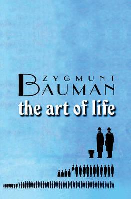 The Art of Life by Zygmunt Bauman