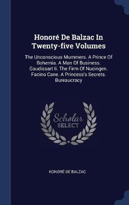 Honor� de Balzac in Twenty-Five Volumes by Honore de Balzac image
