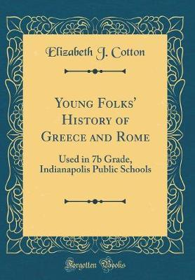 Young Folks' History of Greece and Rome by Elizabeth J Cotton image
