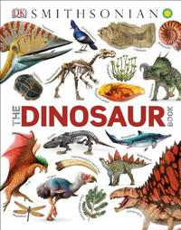 The Dinosaur Book by DK