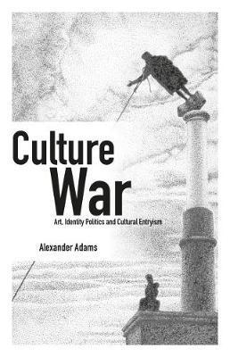 Culture War by Alexander Adams