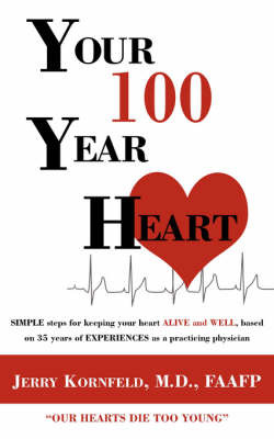 Your 100-Year Heart by Kornfeld M. D. image