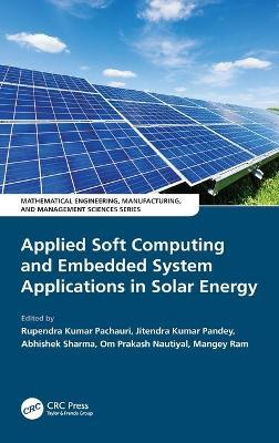 Applied Soft Computing and Embedded System Applications in Solar Energy image