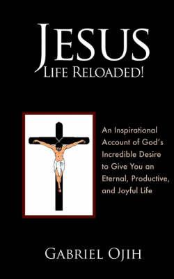 Jesus-Life Reloaded! by Gabriel Ojih image