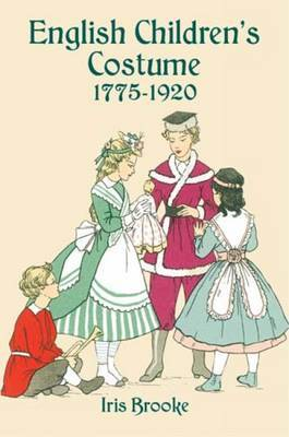English Children's Costume 1775-1920 by Iris Brooke image