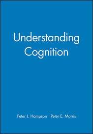 Understanding Cognition by Peter Hampson image