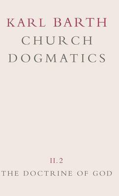 Church Dogmatics: v.2 by Karl Barth