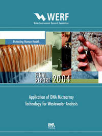 Application of DNA Microarray Technology for Wastewater Analysis by Roland Brousseau