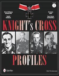 Knight's Cross Profiles Vol.1 by Ralf Schumann