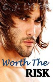 Worth the Risk by C J Lynne image