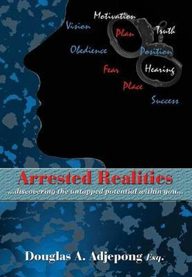 Arrested Realities by Douglas A. Adjepong image