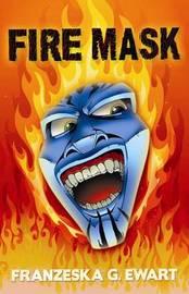 Fire Mask by Franzeska G Ewart image