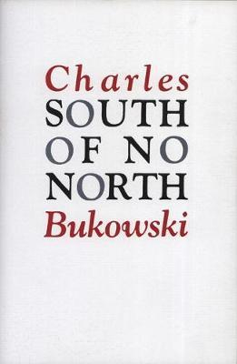 South of No North by Charles Bukowski image