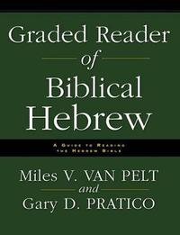 Graded Reader of Biblical Hebrew by Gary Davis Pratico