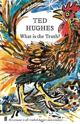 What is the Truth? by Ted Hughes image