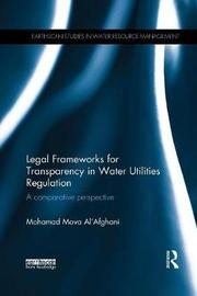 Legal Frameworks for Transparency in Water Utilities Regulation by Mohamad Mova Al'Afghani