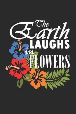 The Earth Laughs in Flowers by Hafiz Aldino