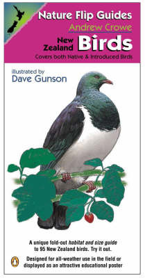 Nature Flip Guides: New Zealand Birds: Covers Both Native and Introduced Birds by Andrew Crowe