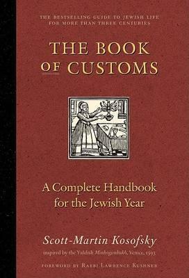 The Book of Customs by MR Scott-Martin Kosofsky