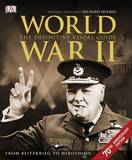 World War II: the Definitive Visual Guide by DK Publishing