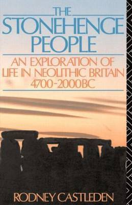 The Stonehenge People by Rodney Castleden image