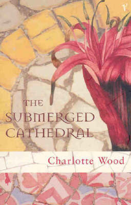 The Submerged Cathedral by Charlotte Wood image
