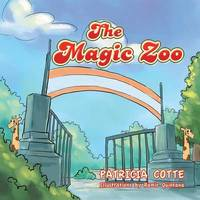 The Magic Zoo by Patricia Cotte