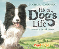 It's a Dog's Life by Michael Morpurgo image