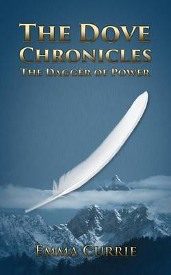 The Dove Chronicles by Emma Currie image