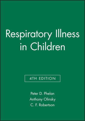 Respiratory Illness in Children by Peter D. Phelan