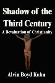 Shadow of the Third Century by Alvin Boyd Kuhn image