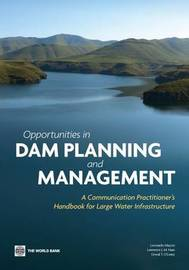 Opportunities in Dam Planning and Management by Leonardo Mazzei