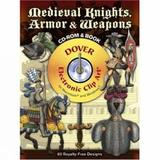 Medieval Knights, Armor and Weapons by F. Kottenkamp