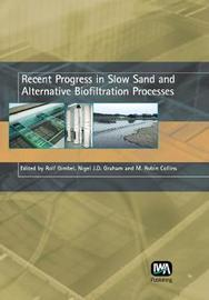 Recent Progress in Slow Sand and Alternative Biofiltration Processes image