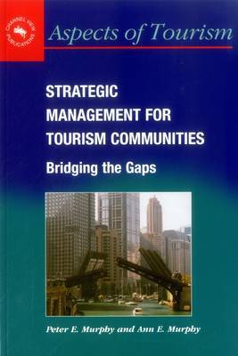 Strategic Management for Tourism Communities by Peter E Murphy image
